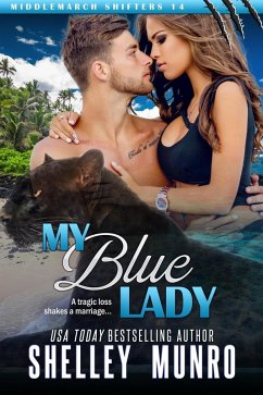 My Blue Lady (Middlemarch Shifters, #14) (eBook, ePUB)