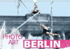 Photo-Art / Berlin (Wandkalender 2020 DIN A4 quer) - Sachers, Susanne