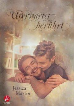 Unerwartet berührt - Martin, Jessica