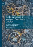 The Bereavement of Martyred Palestinian Children