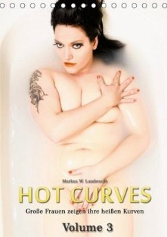 Hot Curves Volume 3 (Tischkalender 2020 DIN A5 hoch)