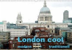 London cool - modern + traditionell (Wandkalender 2020 DIN A3 quer)