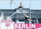 Photo-Art / Berlin (Wandkalender 2020 DIN A2 quer)