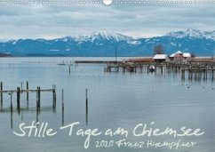 Stille Tage am Chiemsee (Wandkalender 2020 DIN A3 quer)