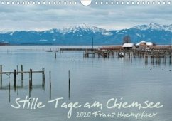 Stille Tage am Chiemsee (Wandkalender 2020 DIN A4 quer)