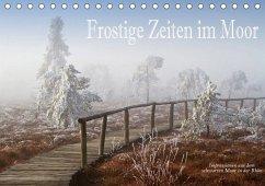 Frostige Zeiten im Moor - Impressionen aus dem schwarzen Moor in der Rhön (Tischkalender 2020 DIN A5 quer)