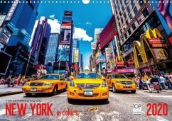 New York in Colors 2020 (Wandkalender 2020 DIN A3 quer)