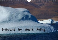 Grönland by André Poling (Wandkalender 2020 DIN A4 quer)