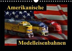 Amerikanische Modelleisenbahnen (Wandkalender 2020 DIN A4 quer)