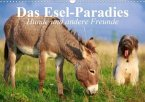 Das Esel-Paradies - Hunde und andere Feunde (Wandkalender 2020 DIN A3 quer)