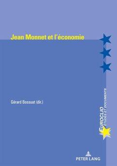 Jean Monnet et l'économie (eBook, ePUB)
