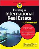 Investing in International Real Estate For Dummies (eBook, ePUB)