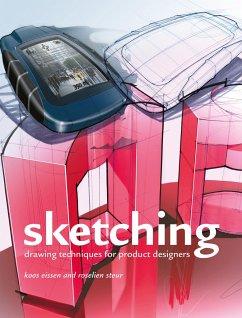 Sketching. Paperback edition - Eissen, Koos;Steur, Roselien
