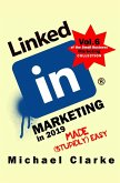 LinkedIn Marketing in 2019 Made (Stupidly) Easy