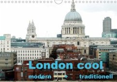London cool - modern + traditionell (Wandkalender 2020 DIN A4 quer)