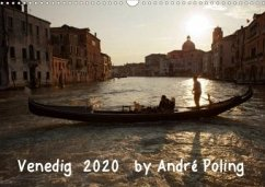 Venedig by André Poling (Wandkalender 2020 DIN A3 quer)