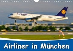 Airliner in München / 2020 (Wandkalender 2020 DIN A4 quer)