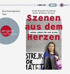 Szenen aus dem Herzen, 1 Audio-CD, MP3 Format - Thunberg, Greta; Thunberg, Svante; Ernman, Beata; Ernman, Malena
