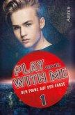 Play with me 1: Der Prinz auf der Erbse