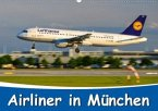 Airliner in München / 2020 (Wandkalender 2020 DIN A2 quer)