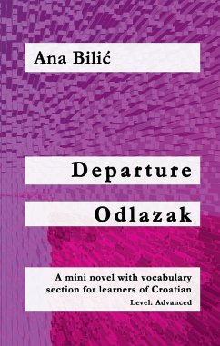 Departure / Odlazak (eBook, ePUB) - Bilic, Ana