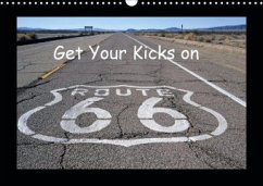 Get Your Kicks on Route 66 (Wandkalender 2020 DIN A3 quer)