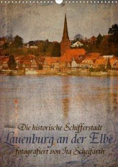 Lauenburg an der Elbe (Wandkalender 2020 DIN A3 hoch)