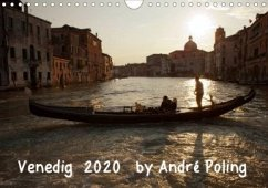 Venedig by André Poling (Wandkalender 2020 DIN A4 quer)