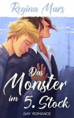 Das Monster im 5. Stock (eBook, ePUB) - Mars, Regina