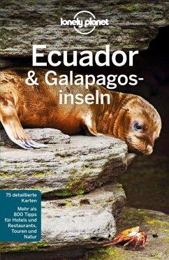 Lonely Planet Reiseführer Ecuador & Galápagosinseln (eBook, PDF) - St. Louis, Regis