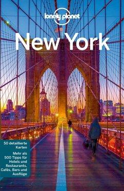 Lonely Planet Reiseführer New York (eBook, PDF) - Miranda, Carolina A.; Bonetto, Cristian; Presser, Brandon