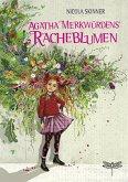 Agatha Merkwürdens Racheblumen (eBook, ePUB)