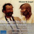 Die Geschichte vom großen Krakeel zwischen Iwan Iwanowitsch und Iwan Nikiforowitsch (MP3-Download)
