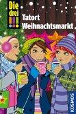 Die drei !!!, Tatort Weihnachtsmarkt (drei Ausrufezeichen) (eBook, ePUB)