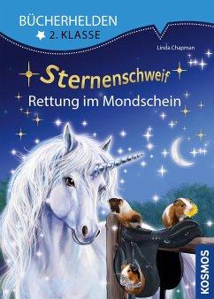 Sternenschweif, Bücherhelden 2. Klasse, Rettung im Mondschein (eBook, PDF) - Chapman, Linda