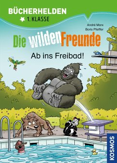 Die wilden Freunde, Bücherhelden 2. Klasse, Ab ins Freibad! (eBook, PDF) - Marx, André; Pfeiffer, Boris