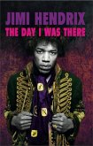 Jimi Hendrix - The Day I Was There (eBook, ePUB)