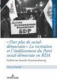 « Oser plus de social-démocratie » La recréation et l'établissement du Parti social-démocrate en RDA