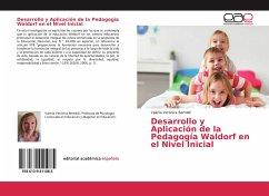 Desarrollo y Aplicación de la Pedagogía Waldorf en el Nivel Inicial