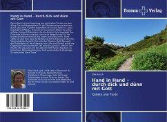 Hand in Hand - durch dick und dünn mit Gott - Krisch, Elke