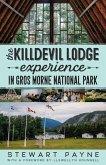 The Killdevil Lodge Experience in Gros Morne National Park (eBook, ePUB)