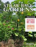 Straw Bale Gardens Complete, Updated Edition (eBook, ePUB)