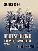 Deutschland Ein Wintermärchen (German) (eBook, ePUB)