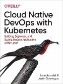 Cloud Native DevOps with Kubernetes (eBook, ePUB)