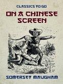 On a Chinese Screen (eBook, ePUB)