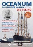 OCEANUM, das maritime Magazin SPEZIAL Die PEKING