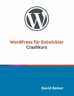 WordPress für Entwickler - Remer, David