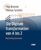 Die Digitale Transformation von A bis Z (eBook, ePUB)
