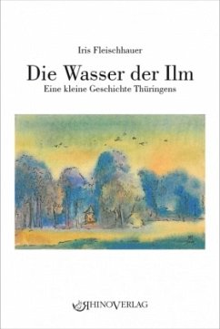 Die Wasser der Ilm - Fleischhauer, Iris