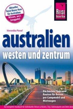 Reise Know-How Reiseführer Australien - Westen und Zentrum - Pavel, Veronika